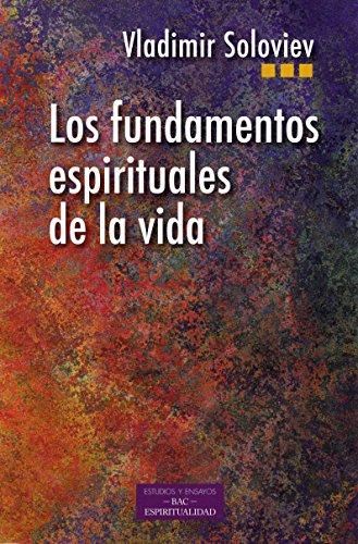 Los fundamentos espiriruales de la vida (ESTUDIOS Y ENSAYOS)