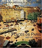 Places de Paris XIXe-XXe siècles