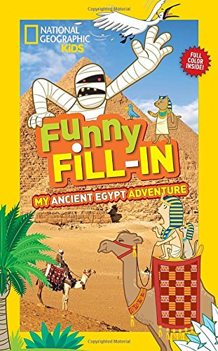 My Ancient Egypt Adventure (National Geographic Kids)
