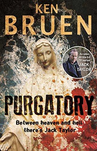Purgatory: A Jack Taylor Noir Thriller (Jack Taylor 10) por Ken Bruen