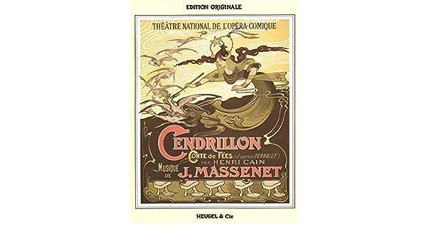 Jules Massenet Vocal Score Opera Sheet Music Vocal Score Cendrillon