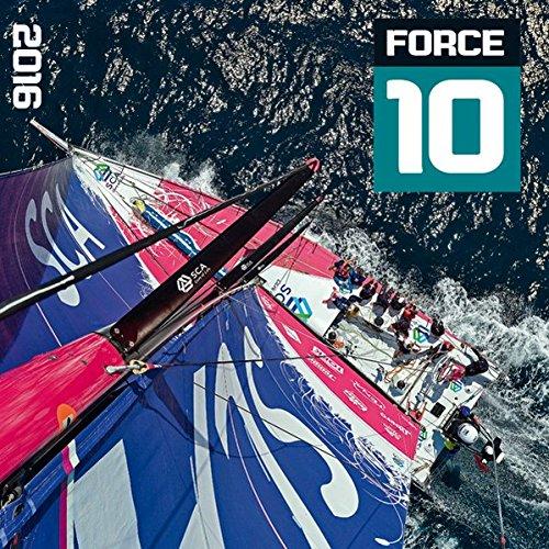 Force 10 - Sailing 2016 - Segelkalender (42 x 42)