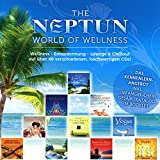 The NEPTUN World Of Wellness: Wellness - Entspannung - Lounge & Chillout - Diverse