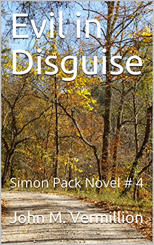Evil in Disguise: Simon Pack Novel # 4 (English Edition) -