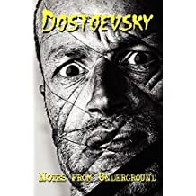 Russian Classics in Russian and English: Notes from Underground by Fyodor Dostoevsky (Dual-Language Book)
