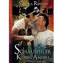 Schauspieler küssen anders