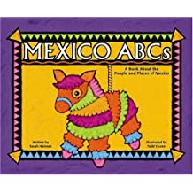 Mexico ABCs: A Book About the People and Places of Mexico (Country ABCs) by Sarah Heiman (2002-09-01)