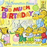 The The Berenstain Bears and Too Much Birthday