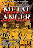 Metal Anger [Import anglais]