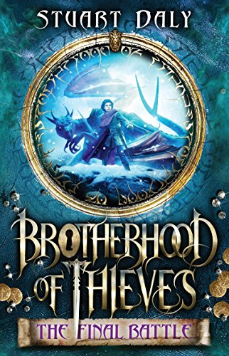 The Final Battle (Brotherhood of Thieves, Band 3)