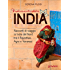 Indimenticabile India. Racconti di viaggio in India del Nord tra il Rajasthan, Agra e Varanasi (Guide d'autore - goWare)