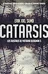 Catarsis par Erik Axl Sund