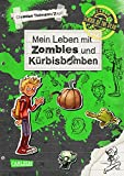 School of the dead 1: Mein Leben mit Zombies und Kürbisbomben - Christian Tielmann