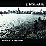 Songtexte von D Generation - Nothing Is Anywhere