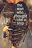 Image de The Man Who Thought like a Ship