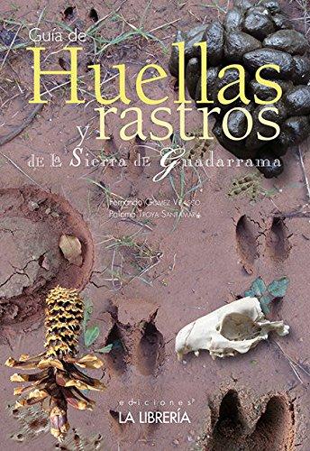 Huellas y rastros de la Sierra de Guadarrama por Fernando Gómez Velasco