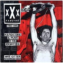 XXX Fanzine (1983-1988): Hardcore and Punk in the Eighties