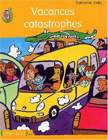 Vacances catastrophes