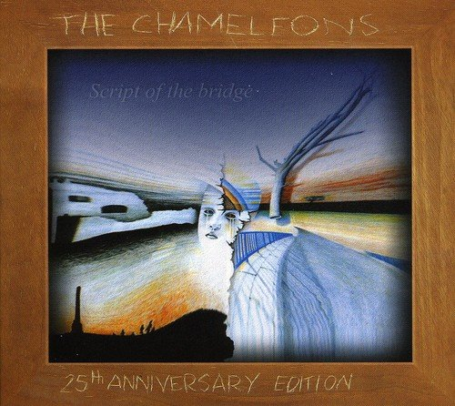 The Chameleons: Script of the Bridge [25th Ann (Audio CD)