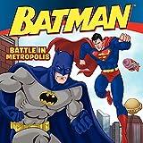 Battle in Metropolis (Batman (Harper Festival))