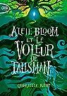 Alfie Bloom et le voleur de talisman - tome 2 par Kent