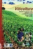 Viticultura. tecnicas de cultivo de la vid, calidad de la uva y atribu