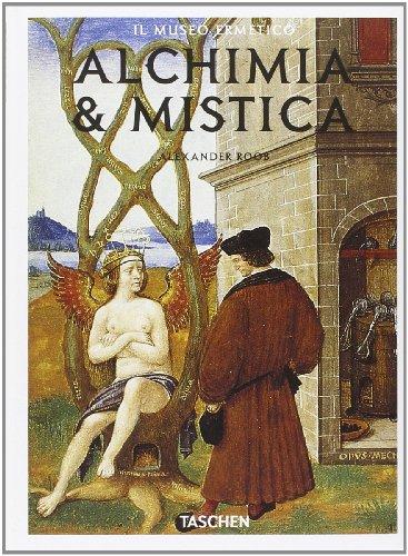 Alchimia e mistica. Segni e meraviglie