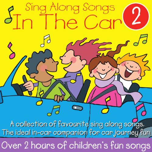 Sing Along Songs in the Car, V...