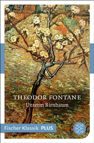 Buchseite und Rezensionen zu 'Unterm Birnbaum: Erzählung (Fischer Klassik)' von Theodor Fontane