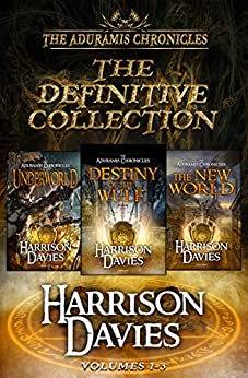The Aduramis Chronicles: The Definitive Collection: Volumes 1-3 (English Edition) par [Davies, Harrison]