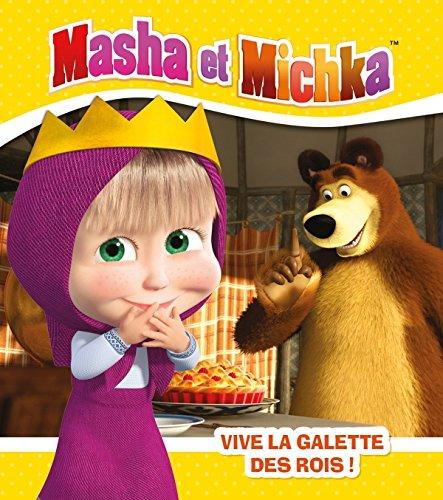 Masha et Michka - Vive la galette des rois par