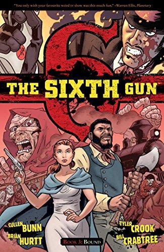 The Sixth Gun Volume 3: Bound