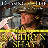 Chasing the Fire: Hidden Cove Series, Volume 6