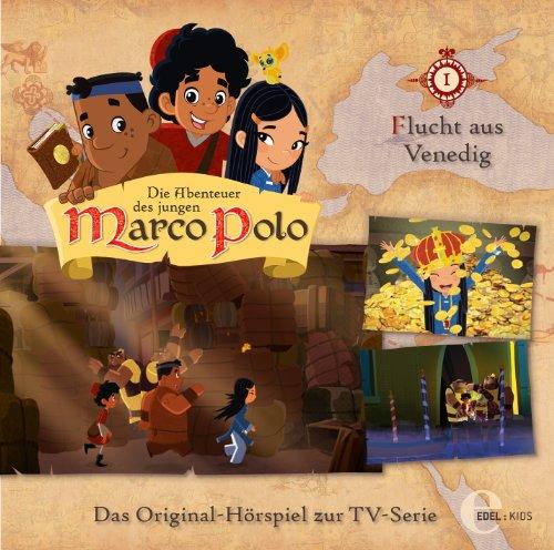 Die Abenteuer des jungen Marco Polo - Hörspiel, Vol. 1: Flucht aus Venedig