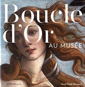 """Afficher """"Boucle d'or au musée"""""""
