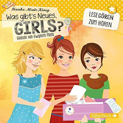 Was gibt's Neues, Girls: 2 CDs (Lesegören zum Hören)