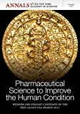 Telecharger Livres Pharmaceutical Science to Improve the Human Condition 2011 Prix Galien Edited by Editorial staff of Annals of the New York Academy of Sciences published on October 2012 (PDF,EPUB,MOBI) gratuits en Francaise