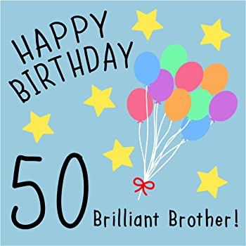 Brother 50th Birthday Card