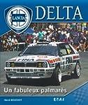 Lancia Delta : Un fabuleux palmar�s
