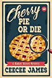 Cherry Pie Or Die (Baker Street Cozy Mysteries Book 1) (English Edition)