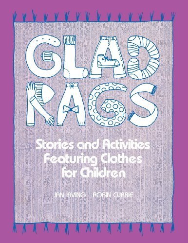glad-rags-stories-and-activities-featuring-clothes-for-children-by-jan-irving-1987-12-12
