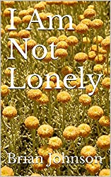 I Am Not Lonely