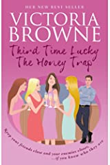 Third Time Lucky The Honey Trap: light hearted fiction Kindle Edition