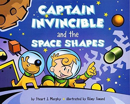 Captain Invincible and the Space Shapes (MathStart 2) por Stuart J. Murphy