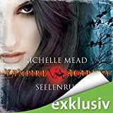 Seelenruf (Vampire Academy 5)