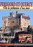 Périgord et Quercy, de la préhistoire à nos jours