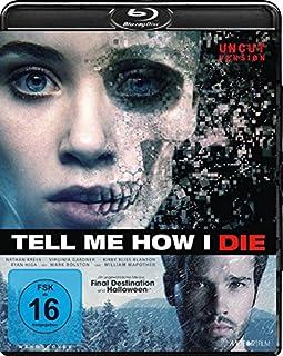 Tell Me How I Die - Uncut [Blu-ray]