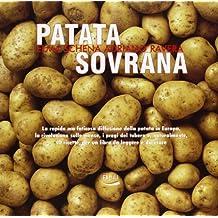 Patata sovrana. La rapida ma faticosa diffusione della patata in Europa, la rivoluzione sulle