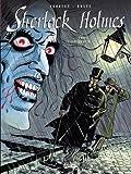 Sherlock Holmes, Tome 5 - Le Vampire du West End