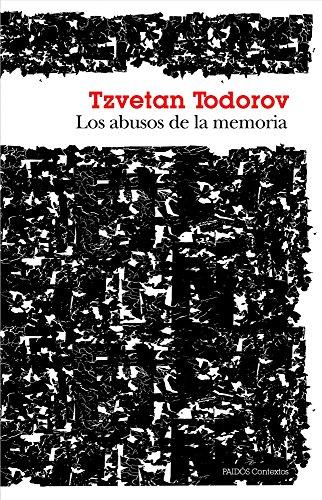 Los abusos de la memoria (Contextos) por Tzvetan Todorov